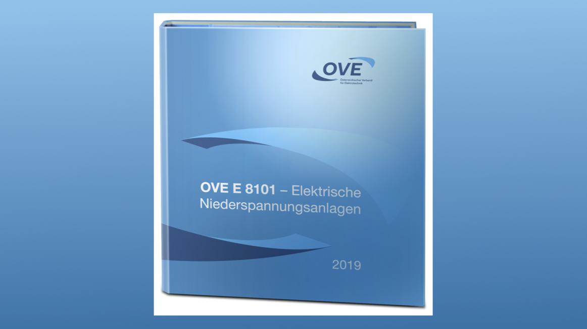 OVE E 8101 – Überblick, wesentliche Änderungen und Neuerungen